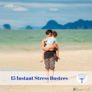 15 Instant Stress Busters